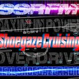 REAL SHOEGAZE RADIO | SSRFM |SHOEGAZE CRUISING | SHOW #24