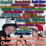 The Durham Ranger & She Bear Christmas Show with Friends