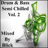 Mixed By Blick - Mix 008 - Semi Chilled Volume 2.mp3