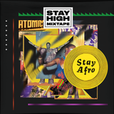 Stay Afro - Mixtape #10