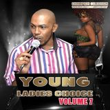 Young Ladieis Choice Vol 7 - Chuck Melody