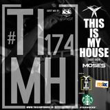Moses pres. #THISISMYHOUSE Radio Show Ep.174 - Guest Mix: Fatkat