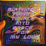 Proxima Centauri - Birthday Ticket To Fly Into Space For My Love