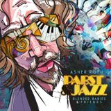 Asher Roth – Pabst & Jazz: Blended Babies & Friends