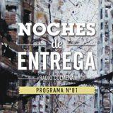 NOCHES DE ENTREGA N°81_12-05-2014