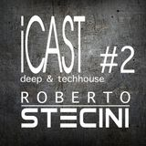iCAST#2 (Deep & Tech House Mix)