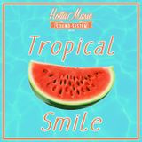 Hotta Music presents: Tropical Smile