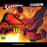 Superman Blendz 3 on Mixcloud Select