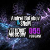 Andrei Butakov & SNeM - VERTIFIGHT MOSCOW Podcast 055 (16.10.13)