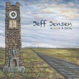 RUN Boom Boom 2019-01-05 : The Album Discovery : Jeff Jensen – Wisdom & Decay – Swingsuit Records