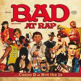 Bad at Rap