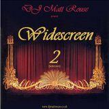 DJ Matt Rouse || Widescreen 2: Widerscreen