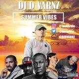 DJ D VARNZ- SUMMER VIBES