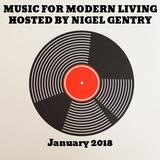 Music For Modern Living Radio Show w/ Nigel Gentry (11/01/18) | blueingreenradio.com