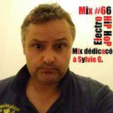 BiG BaD WoLF - Hip Hop eLecTro - MiX #66 - Dédicacé à Sylvie G.