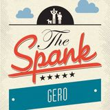 "GERO @ The Spank - ""Family & Friends Edition 2016"""