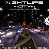 Nightlife ••• City ••• 011 Your Life; Our Music!