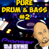 DJ Sync - Pure Drum & Bass #2