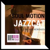 Jazzcat - Soul Motion 09.04.17