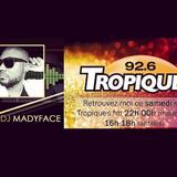 Dj Madyface Tropiques Fm 24 Novembre 2018