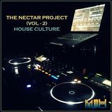 The Nectar Project (Vol - 2) - House Culture - DJ MnH