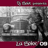 DJ SAIZ ••• La Sélec' 09 ••• Ready Steady Go !