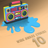 Wide Awake Stories #010 ft. Dillon Francis, Claude VonStroke, JAUZ, Flux Pavilion, And More