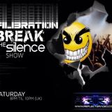 Filibration - Break The Silence Show 5th November 2016