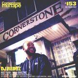 Cornerstone Mixtape 153 - DJ Reddz - Half Man/Half Amazing