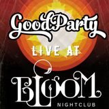 Live @ Bloom Nightclub
