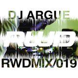 RWDmix 019 // DJ Argue