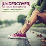 Undercover - Compiled & Mixed by Nikos D