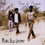 Voice of Progress 'Mini Bus Driver (Negus Roots) 1982