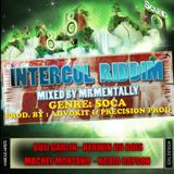 Intercol Riddim Mix By Mr Mentally (Jan 2013) Soca