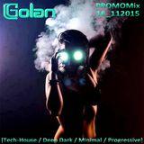 DJ Golan - PromoMix16_112015 (TECH & DEEP)