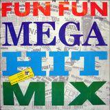 Fun Fun - Mega Hit Mix (Original 12''Inch)