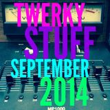 DJ ROCKIT - Twerky Stuff September 2014