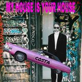COSTA - My House Is Your House