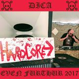 Dica - (2017) Not So Live at Even Furthur 2017 - re-recording of drum & bass/hardcore festival set