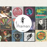 Shaman World Music Club #024