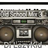 Old School Mix 3