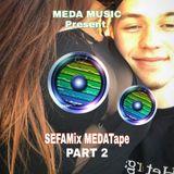 SefaMix MEDATape - Part 2
