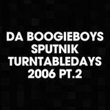 Da BoogieBoys - Sputnik Turntabledays 2006 Part 2
