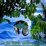 # UPLIFTING TRANCE - On the Waves Uplifting Trance XLVI.