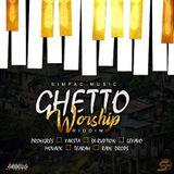 Guetto Worship Riddim (simpac music 2019) Mixed By SELEKTA MELLOJAH FANATIC OF RIDDIM