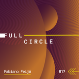 017_Full Circle_September 2018_mixed by Fabiano Feijo