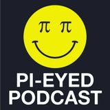 Pi-Eyed Podcast #2 with Bassbin Terrorizer
