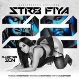 Str8 Fiya 22