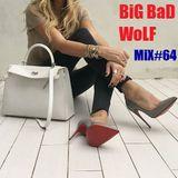 BiG BaD WoLF - HiP HoP & TRaP - MiX#64