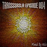 TransSsasla episode 004